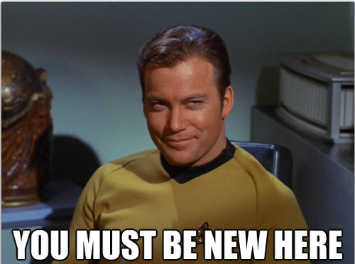 Kirk_you-must-be-new-here